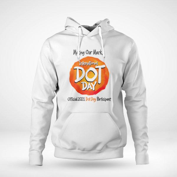 Unisex Hoodie International Dot Day National Awareness Days Calendar 2021 Shirt