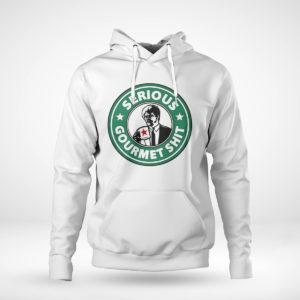 Unisex Hoodie Serious Gourmet Shit Shirt