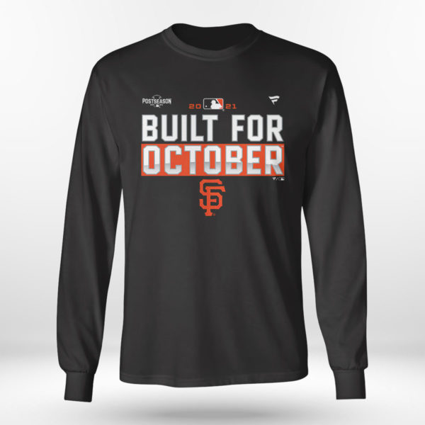 Unisex Longsleeve shirt Built For October San Francisco Giants Shirt