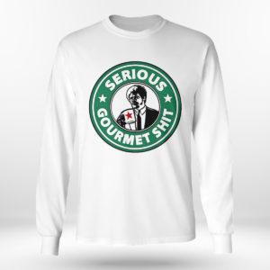 Unisex Longsleeve shirt Serious Gourmet Shit Shirt