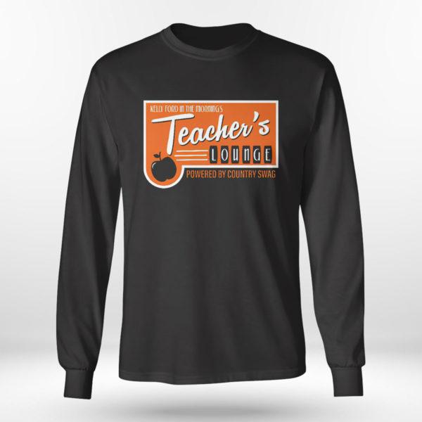 Unisex Longsleeve shirt Walker Hayes Merch shirt Teacher Lounge T Shirt