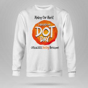 Unisex Sweetshirt International Dot Day National Awareness Days Calendar 2021 Shirt