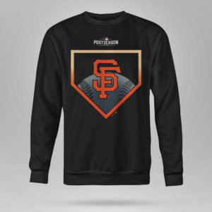 Unisex Sweetshirt San Francisco Giants Fanatics Branded 2021 Postseason Around the Horn T Shirt