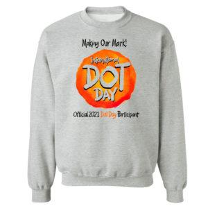 Unisex Sweetshirt sport grey International Dot Day National Awareness Days Calendar 2021 Shirt