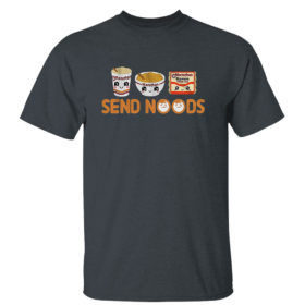 Dark Heather T Shirt Send Noods Maruchan T Shirt