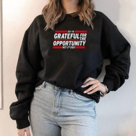 Hoodie Grateful for the opportunity Oct 2nd 2021 shirt