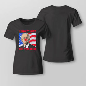 Lady Tee Biden Sucks I didnt Vote For This Idiot American flag Shirt