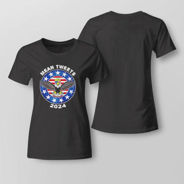 Lady Tee Donald Trump Eagle mean tweets 2024 American flag shirt 1