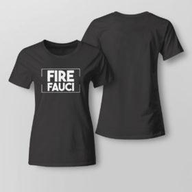 Lady Tee Fire Fauci Shirt Fauci Lied Shirt