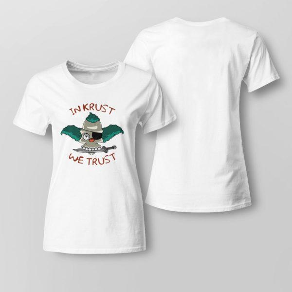 Lady Tee In Krust We Trust t shirt