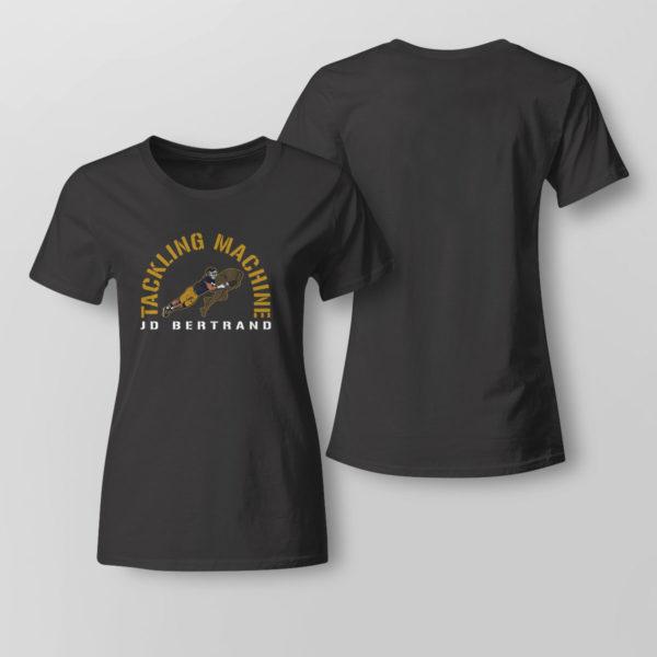 Lady Tee Jd Bertrand Tackling Machine Shirt