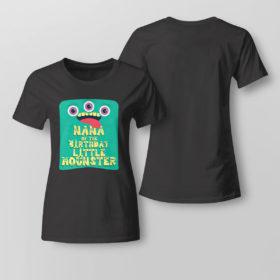 Lady Tee Nana Of The Birthday Boy Little Monster shirt
