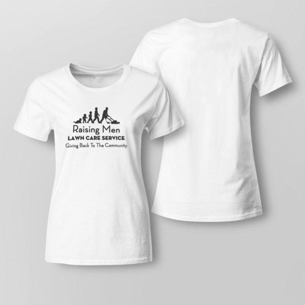 Lady Tee Raising Men Lawn Care Service Shirt
