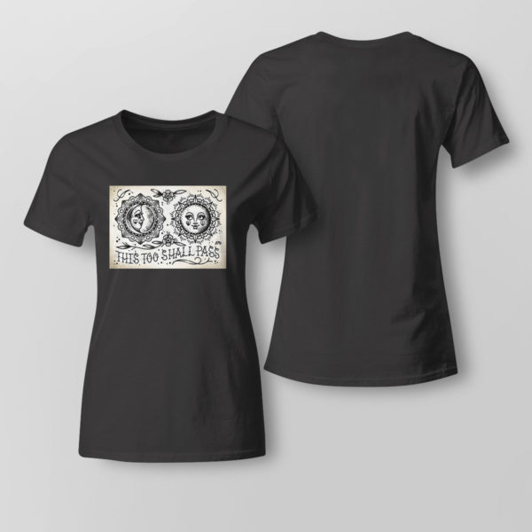 Lady Tee This Too Shall Pass Cute Traditional Tattoo Flash T shirt