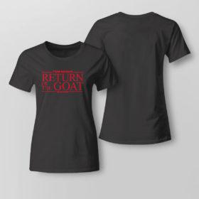 Lady Tee Tom Brady Return Of The Goat Shirt