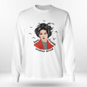 Longsleeve shirt Annie Hayworth deserved better shirt