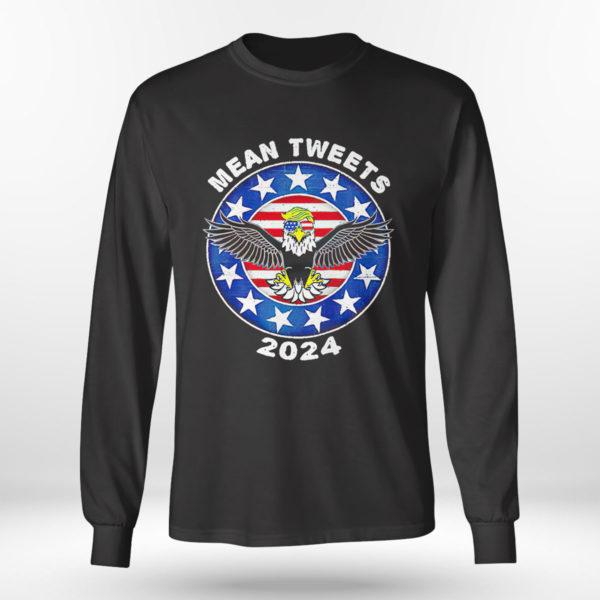 Longsleeve shirt Donald Trump Eagle mean tweets 2024 American flag shirt 1