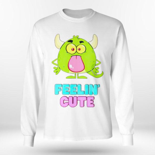 Longsleeve shirt Feelin cute shirt