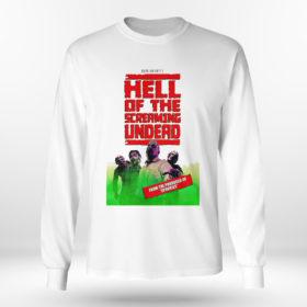 Longsleeve shirt Hell of The Screaming Undead shirt hoodie
