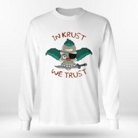Longsleeve shirt In Krust We Trust t shirt
