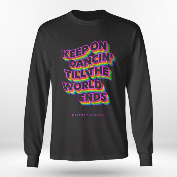 Longsleeve shirt Keep on dancin till the world ends Britney Spears shirt