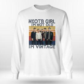 Longsleeve shirt Nice nKOTB girl Im not old Im vintage shirt