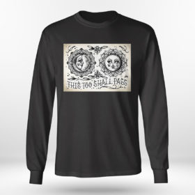 Longsleeve shirt This Too Shall Pass Cute Traditional Tattoo Flash T shirt