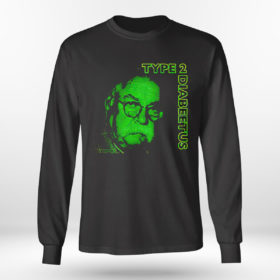 Longsleeve shirt Type 2 Diabeetus Shirt