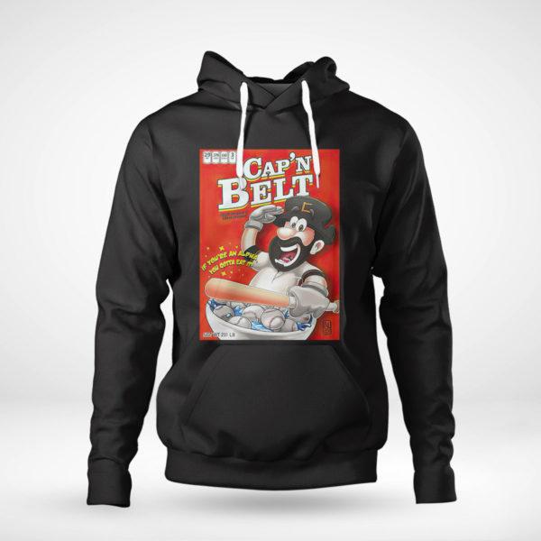 Pullover Hoodie Capn Belt baseball if youre an alpha you gotta eat it shirt