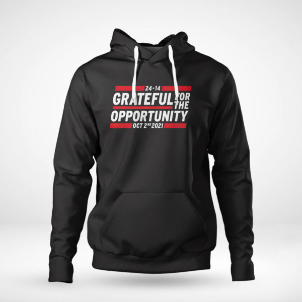 Pullover Hoodie Grateful for the opportunity Oct 2nd 2021 shirt