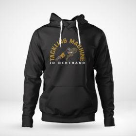 Pullover Hoodie Jd Bertrand Tackling Machine Shirt