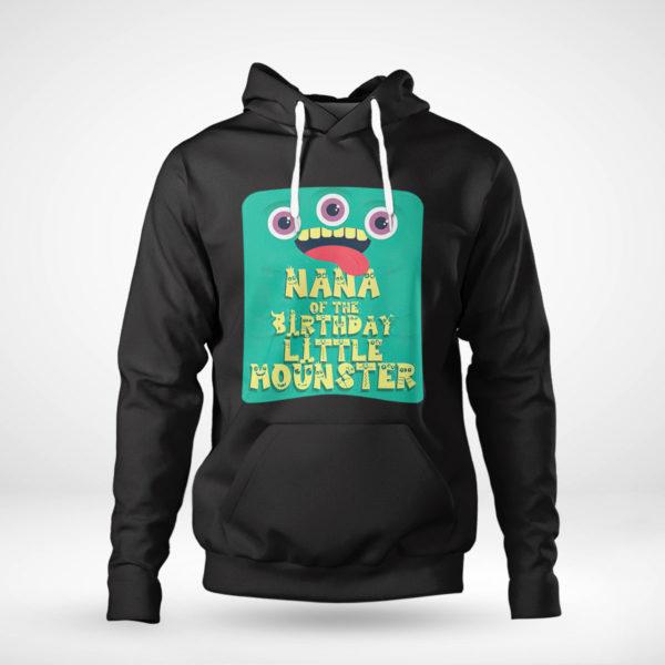 Pullover Hoodie Nana Of The Birthday Boy Little Monster shirt