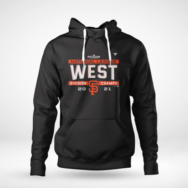 Pullover Hoodie Postseason NL West Division Champs San Francisco Giants Shirt