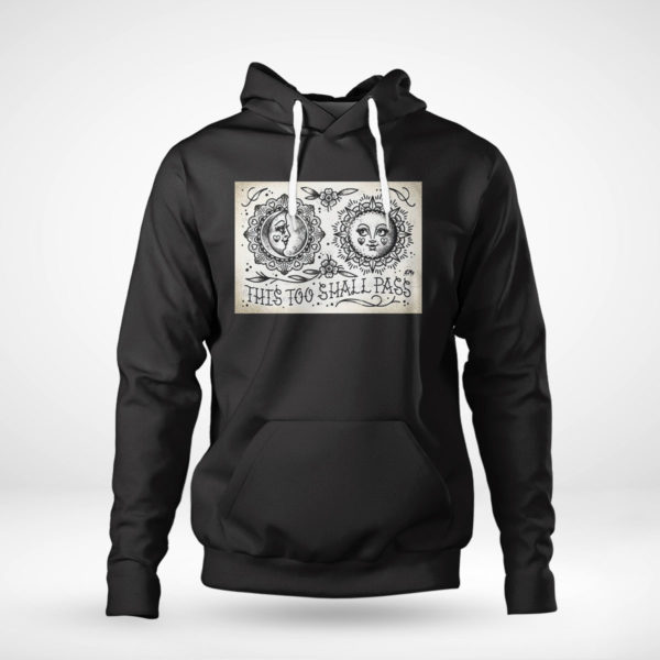Pullover Hoodie This Too Shall Pass Cute Traditional Tattoo Flash T shirt