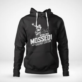 Pullover Hoodie You Got Mossed Randy Moss Monday Night Countdown Shirt