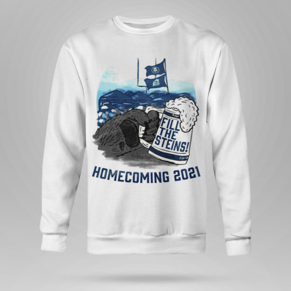 Sweetshirt Fill the Steins Homecoming 2021 beer t shirt