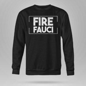 Sweetshirt Fire Fauci Shirt Fauci Lied Shirt