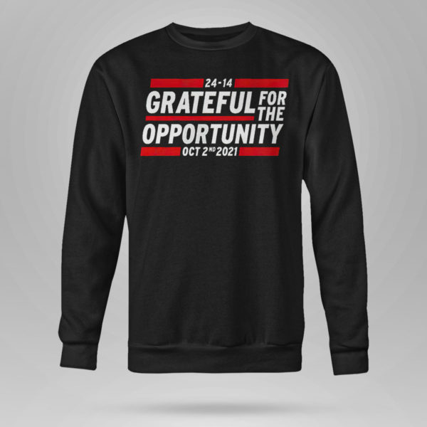 Sweetshirt Grateful for the opportunity Oct 2nd 2021 shirt