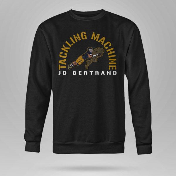 Sweetshirt Jd Bertrand Tackling Machine Shirt