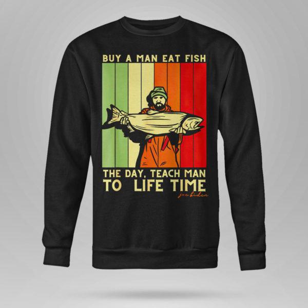 Sweetshirt Joe Biden Mens Buy a Man Eat Fish the Day Teach Man shirt