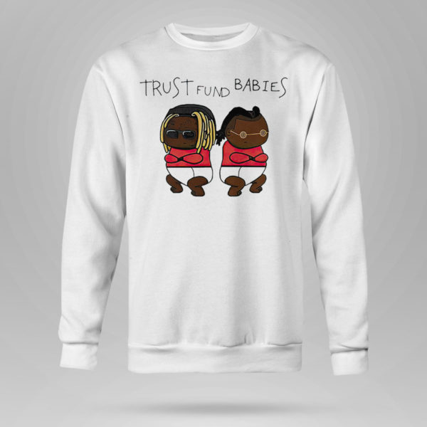 Sweetshirt Lil Wayne and Rich the Kid Trust Fund Babies shirt