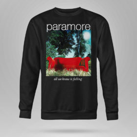 Sweetshirt Paramore merch all we know is falling shirt