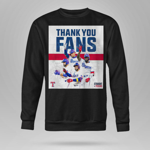 Sweetshirt Thank You Fans Texas Rangers Straight Up Shirt