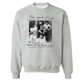 Sweetshirt sport grey The good times and the bad ones Why dont we shirt