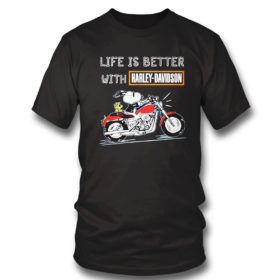 T Shirt Best snoopy life is better with Harley Davidson shirt