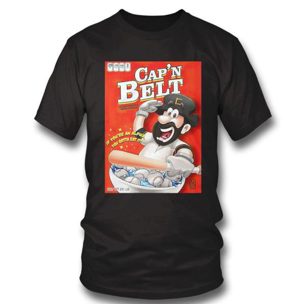 T Shirt Capn Belt baseball if youre an alpha you gotta eat it shirt