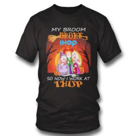 T Shirt Hocus Pocus My broom broke so now work at IHOP Halloween shirt