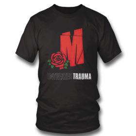 T Shirt Mozzy Untreadted Trauma T Shirt