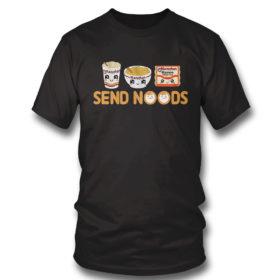 T Shirt Send Noods Maruchan T Shirt