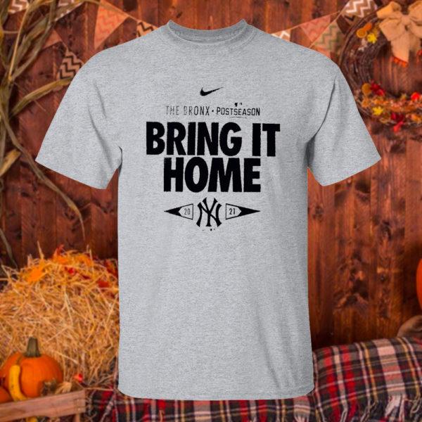 T Shirt Sport grey New York Yankees 2021 Postseason the bronx bring it home shirt